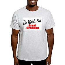 """The World's Best Great Grandpa"" T-Shirt"