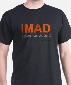 iMAD-Leave me Alone T-Shirt