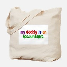 My Daddy Is An Accountant (PR) Tote Bag