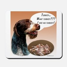 Wirehaired Turkey Mousepad