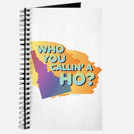 Idaho - Who You Callin' a Ho? Journal