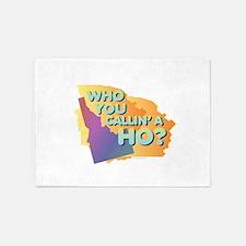 Idaho - Who You Callin' a Ho? 5'x7'Area Rug