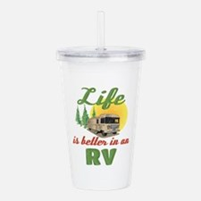 Life's Better In An RV Acrylic Double-wall Tumbler