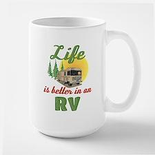 Life's Better In An RV Mug
