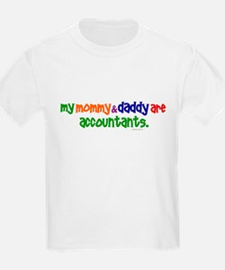 My Mommy & Daddy Are Accountants (PR) T-Shirt