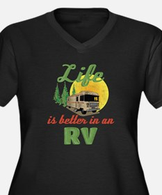 Life's Better In An RV Plus Size T-Shirt