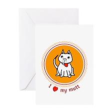 I love my mutt Greeting Card