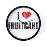 I Love Fruitcake Wall Clock