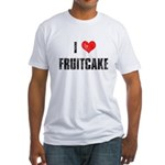 I Love Fruitcake Fitted T-Shirt
