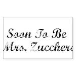 Soon To Be Mrs. Zucchero Rectangle Sticker