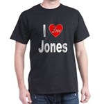 I Love Jones (Front) Dark T-Shirt
