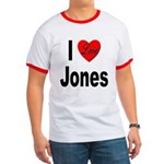 I Love Jones Ringer T