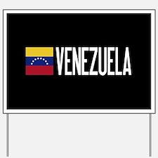 Venezuela: Venezuelan Flag & Venezuela Yard Sign
