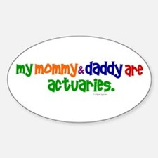 My Mommy And Daddy Are Actuaries (PR) Decal