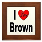 I Love Brown Framed Tile