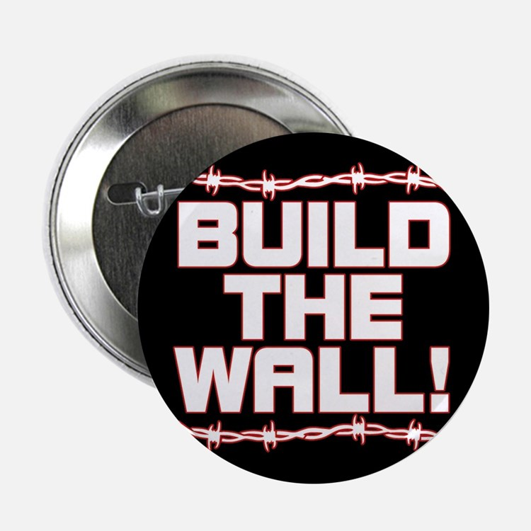 """BUILD THE WALL! 2.25"""" Button"""