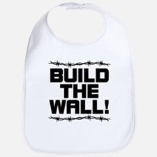 BUILD THE WALL! Bib