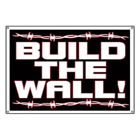 Build The Wall Banner By Eastovergraphic