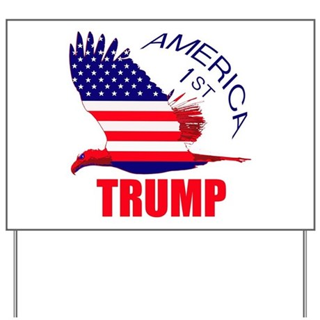 Trump America First Eagle Yard Sign by Admin_CP7673574