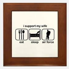 Eat Sleep Air Force - Support Wife Framed Tile