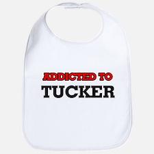 Addicted to Tucker Bib