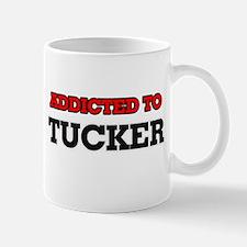 Addicted to Tucker Mugs