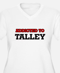 Addicted to Talley Plus Size T-Shirt