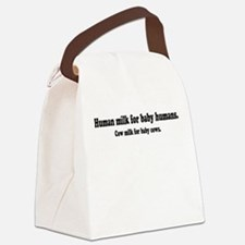 Human Milk For Human Babies Canvas Lunch Bag
