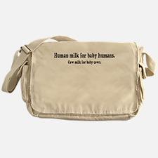 Human Milk For Human Babies Messenger Bag
