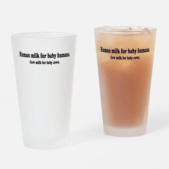 Human Milk For Human Babies Drinking Glass
