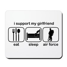 Eat Sleep Air Force - Support GF Mousepad
