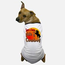 Ride a Cowboy Dog T-Shirt