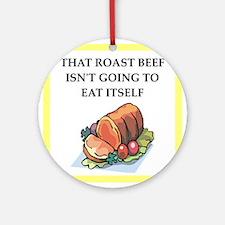 roast beef Round Ornament