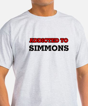 Addicted to Simmons T-Shirt