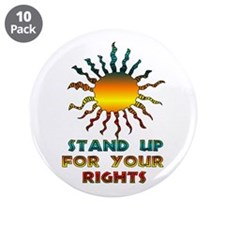 """Stand Up For Your Rights 3.5"""" Button (10 pack)"""