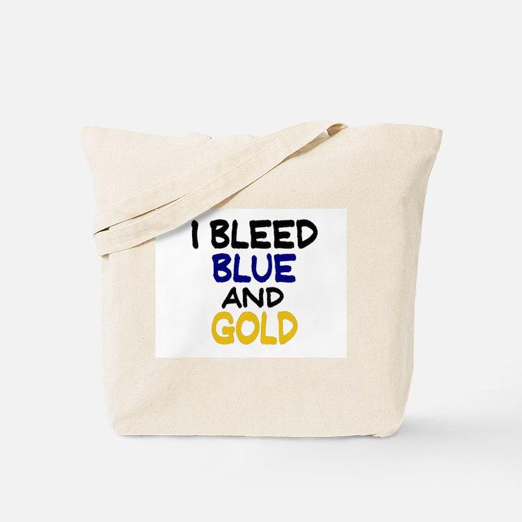 I Bleed Blue n Gold Tote Bag