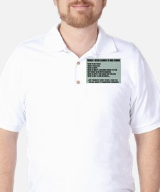 Things I never Learned in High School Golf Shirt