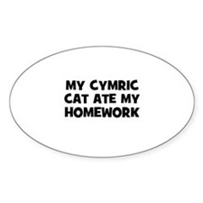 My Cymric Cat Ate My Homework Oval Decal