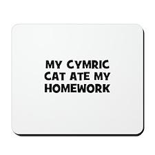 My Cymric Cat Ate My Homework Mousepad