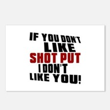 You Don't Like Shot Put I Postcards (Package of 8)