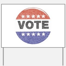 fadedVoteButton.png Yard Sign