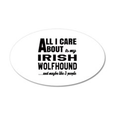 All I care about is my Irish Wall Decal