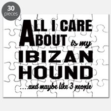 All I care about is my Ibizan Hound Dog Puzzle