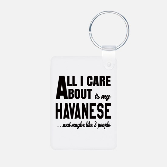 All I care about is my Hav Aluminum Photo Keychain