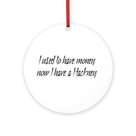 Money or Hackney Ornament (Round)