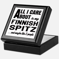 All I care about is my Finnish Spitz Keepsake Box
