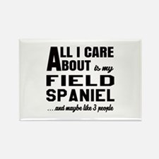 All I care about is my Field Span Rectangle Magnet