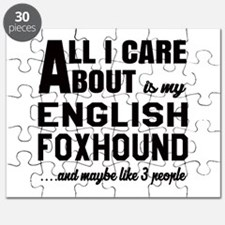 All I care about is my English Foxhound Dog Puzzle