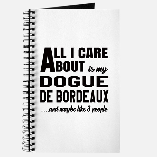 All I care about is my Dogue de Bordeaux D Journal