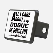 All I care about is my Dog Hitch Cover